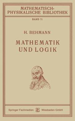 Mathematik und Logik - Behmann, Heinrich