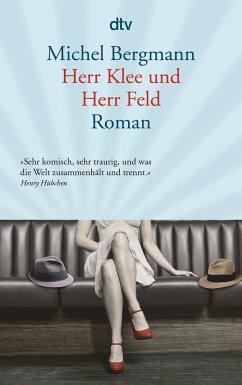 Herr Klee und Herr Feld / Teilacher Trilogie Bd.3 - Bergmann, Michel