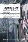 Anything goes? Postmoderne Medientheorien im Vergleich (eBook, PDF)