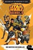 Der Aufstieg der Rebellen / Star Wars - Rebels Bd.1