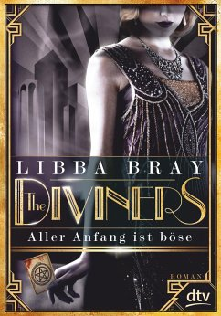 Aller Anfang ist böse / The Diviners Bd.1 - Bray, Libba