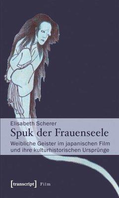 Spuk der Frauenseele (eBook, PDF) - Scherer, Elisabeth
