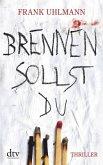 Brennen sollst du / Norman Jacobi & Katharina Beck Bd.1