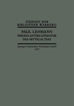 Pseudo-Antike Literatur des Mittelalters - Lehmann, Paul