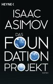 Das Foundation Projekt / Foundation-Zyklus Bd.10 (eBook, ePUB)