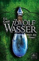 Buch-Reihe Zwölf Wasser von E. L. Greiff