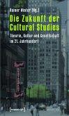 Die Zukunft der Cultural Studies (eBook, PDF)