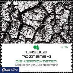 Die Vernichteten / Eleria Trilogie Bd.3 (5 Audio-CDs) - Poznanski, Ursula