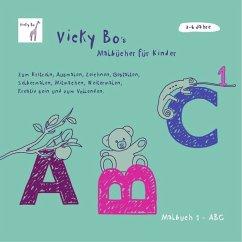Malbuch ABC. Ab 3 bis 6 Jahre - Bo, Vicky