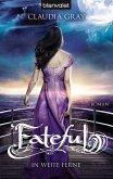 Fateful (eBook, ePUB)