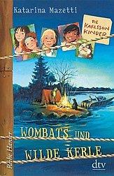 Wombats und wilde Kerle / Die Karlsson-Kinder Bd.2 - Mazetti, Katarina