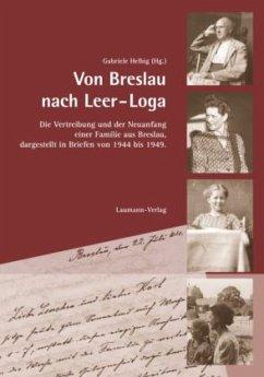 Von Breslau nach Leer-Loga