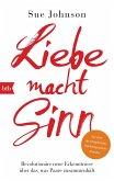 Liebe macht Sinn (eBook, ePUB)