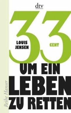 33 Cent - um ein Leben zu retten - Jensen, Louis