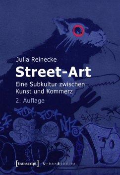 Street-Art (eBook, PDF) - Reinecke, Julia