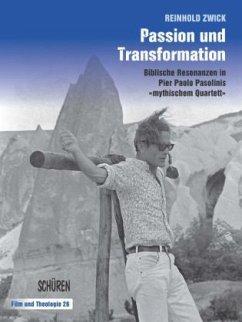Passion und Transformation