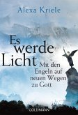 Es werde Licht (eBook, ePUB)
