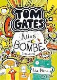 Alles Bombe (irgendwie) / Tom Gates Bd.3