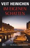 Im eigenen Schatten / Proteo Laurenti Bd.8
