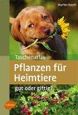 Taschenatlas Pflanzen für Heimtiere (eBook, PDF)