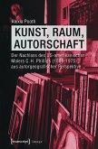 Kunst, Raum, Autorschaft (eBook, PDF)