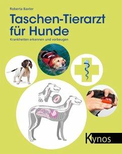 Taschen-Tierarzt für Hunde - Baxter, Roberta