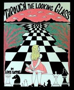 Through the Looking-Glass (eBook, ePUB)