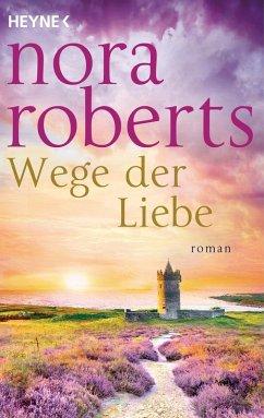 Wege der Liebe / O'Dwyer Trilogie Bd.3 (eBook, ePUB)