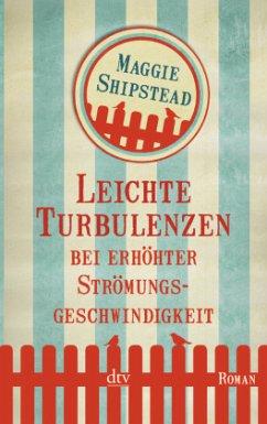Leichte Turbulenzen bei erhöhter Strömungsgeschwindigkeit - Shipstead, Maggie