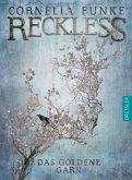 Das goldene Garn / Reckless Bd.3