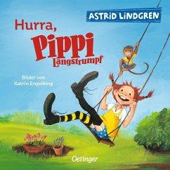 Hurra, Pippi Langstrumpf - Lindgren, Astrid