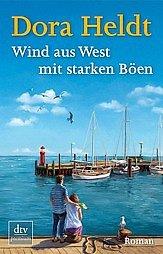 Wind aus West mit starken Böen - Heldt, Dora