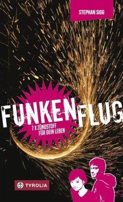 Funkenflug - Sigg, Stephan