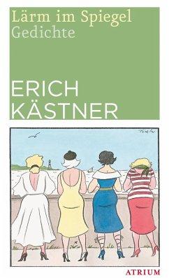 Lärm im Spiegel - Kästner, Erich