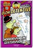 Horrorspuk und Geisterspucke / Olchi-Detektive Bd.9