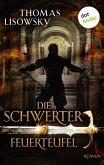 Feuerteufel / Die Schwerter Bd.7 (eBook, ePUB)