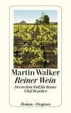 Reiner Wein / Bruno, Chef de police Bd.6 (eBook, ePUB)