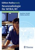 Neuroradiologie für MTRA/RT (eBook, ePUB)