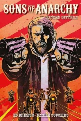 Sons Of Anarchy 02 Comic Zur Tv Serie Von Ed Brisson Als