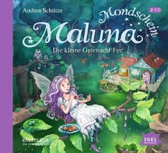 Die kleine Gutenacht-Fee / Maluna Mondschein Bd.1 (Audio-CD) - Schütze, Andrea