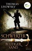 Blutiger Sand / Die Schwerter Bd.8 (eBook, ePUB)