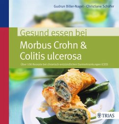 Gesund essen bei Morbus Crohn & Colitis ulcerosa (eBook, PDF) - Biller-Nagel, Gudrun; Schäfer, Christiane
