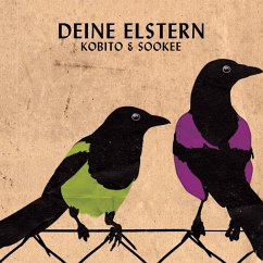 Deine Elstern - Kobito & Sookee