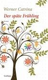 Der späte Frühling (eBook, ePUB)