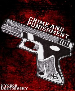 Crime and Punishment (eBook, ePUB)