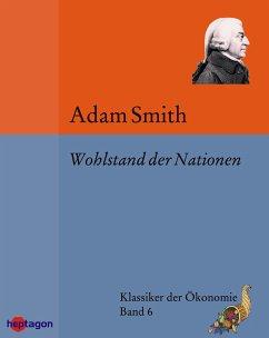 Wohlstand der Nationen (eBook, ePUB) - Smith, Adam