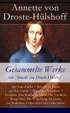 Gesammelte Werke von Annette von Droste-Hülshoff - Vollständige Ausgaben (eBook, ePUB)