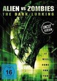 Alien vs Zombies - The Dark Lurking Uncut Edition