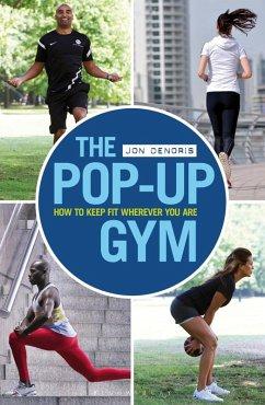 The Pop-up Gym (eBook, ePUB) - Denoris, Jon