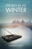 The Boy in His Winter (eBook, ePUB)